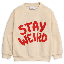 Stay Weird SP Sweatshirt